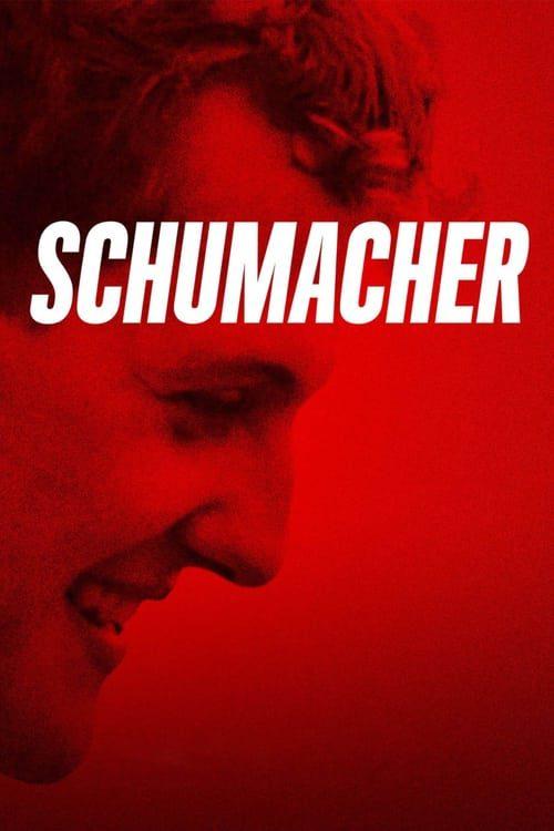 ดูหนังออนไลน์ฟรี [NETFLIX] Schumacher (2021) ชูมัคเคอร์