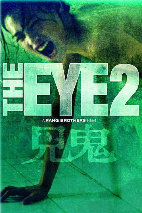 ดูหนังออนไลน์ฟรี [NETFLIX] The Eye 2 (2004) คนเห็นผี 2