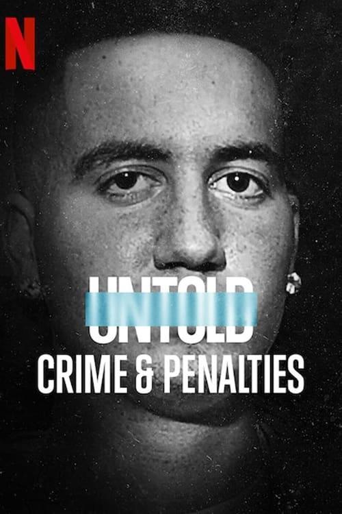ดูหนังออนไลน์ฟรี [NETFLIX] Untold Crime and Penalties (2021) ผิดกติกาต้องรับโทษ