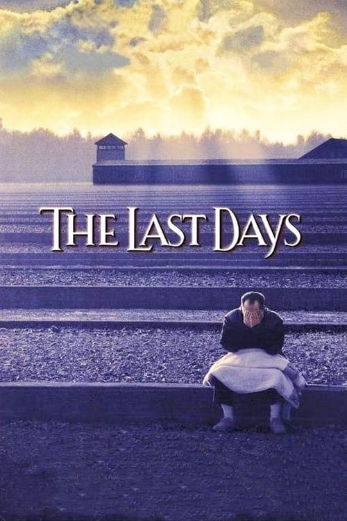 ดูหนังออนไลน์ฟรี The Last Days (1998) วันสุดท้าย