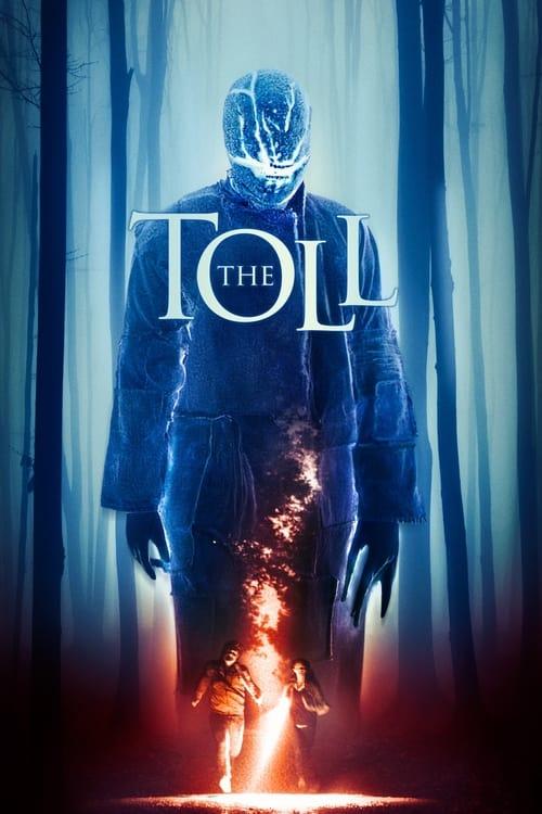 ดูหนังออนไลน์ The Toll (2021)