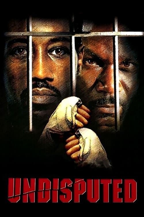 ดูหนังออนไลน์ Undisputed 1 (2002) ศึก 2 ใหญ่…ดวลนรกเดือด