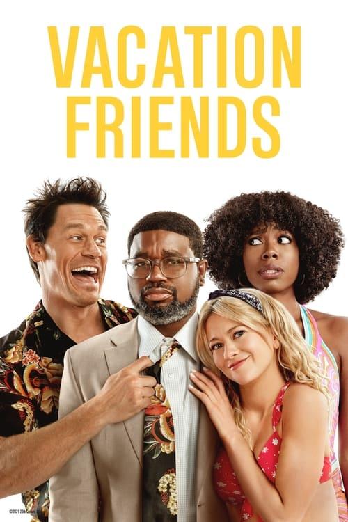 ดูหนังออนไลน์ฟรี Vacation Friends (2021) เพื่อนคู่แสบ แอบป่วนงาน