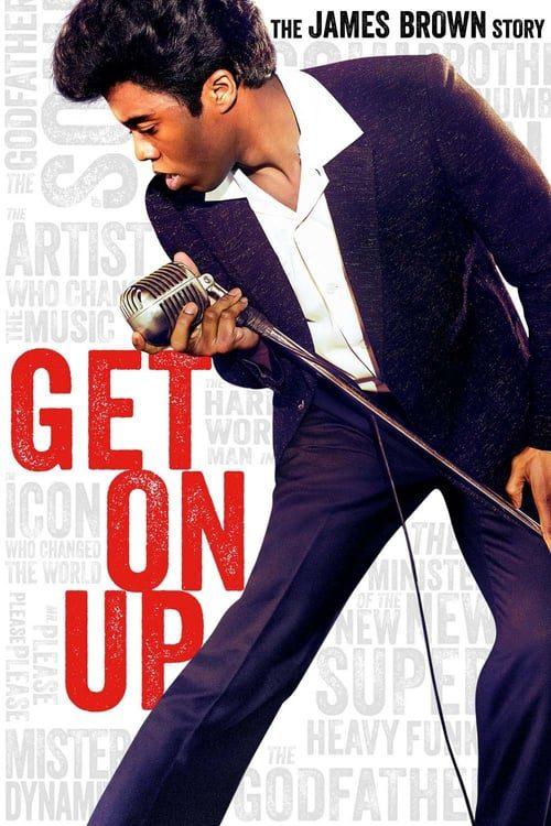 ดูหนังออนไลน์ฟรี Get on Up (2014) เพลงเขย่าโลก