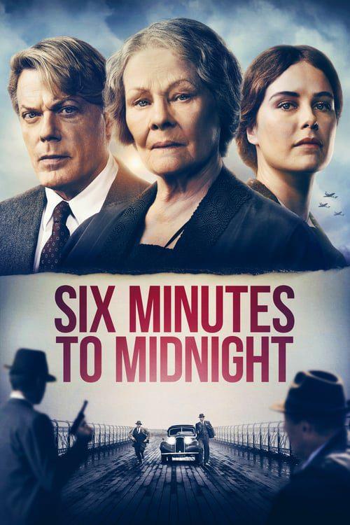 ดูหนังออนไลน์ฟรี Six Minutes to Midnight (2020) พลิกชะตาจารชน