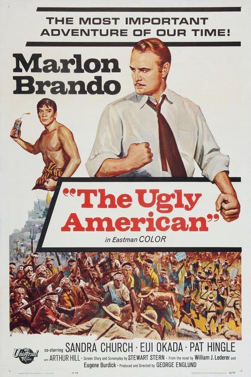 ดูหนังออนไลน์ฟรี The Ugly American (1963) อเมริกันอันตราย