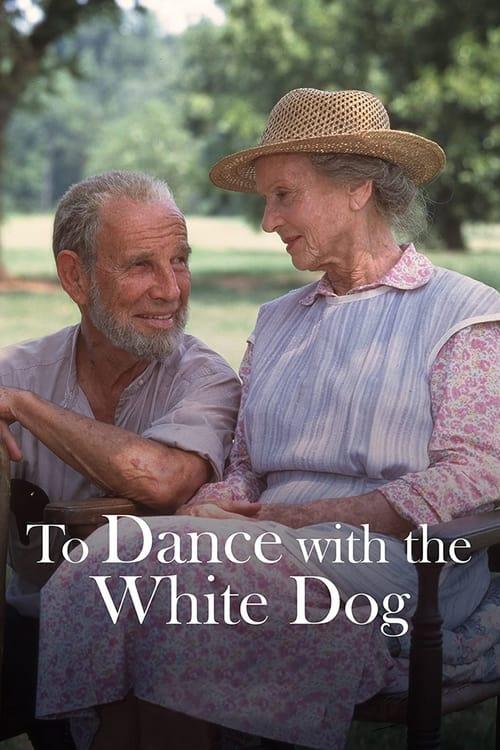 ดูหนังออนไลน์ฟรี To Dance with the White Dog (1993)